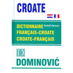 DICTIONNARIE FRANCAIS – CROATE, CROATE – FRANCAIS