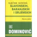 RJEČNIK GOVORA SLAVONSKIH, BARANJSKIH I SRIJEMSKIH