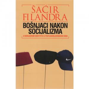 BOŠNJACI NAKON SOCIJALIZMA