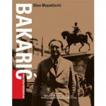 BAKARIĆ: politička biografija
