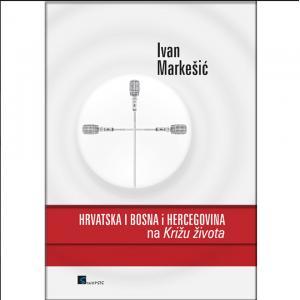 """HRVATSKA I BOSNA I HERCEGOVINA NA """"KRIŽU ŽIVOTA"""""""