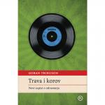 TRAVA I KOROV – Novi zapisi o odrastanju