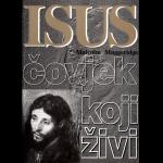 ISUS ČOVJEK KOJI ŽIVI