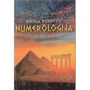 NUMEROLOGIJA - 12 GLAVNIH ŽIVOTNIH LEKCIJA