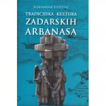 TRADICIJSKA KULTURA ZADARSKIH ARBANASA