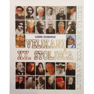 VELIKANI XX. STOLJEĆA