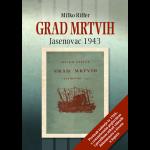 GRAD MRTVIH / JASENOVAC 1943.