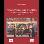 JNA U HRVATSKOJ I SLOVENIJI 1945.-1968.