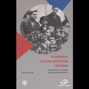 Stvaranje socijalističkog čovjeka